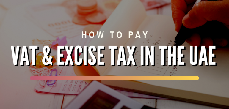 How To Pay VAT and Excise Tax in the UAE